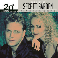 Secret Garden - The Best Of Secret Garden 20th Century Masters - The Millemmium Collection