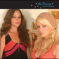 The Pierces - Light Of The Moon