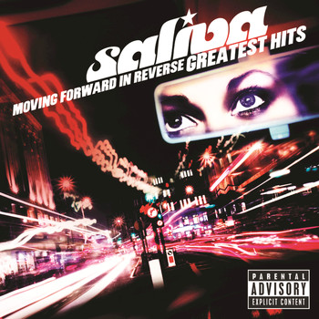 Saliva - Moving Forward In Reverse: Greatest Hits (Explicit)