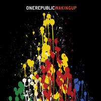 OneRepublic - Waking Up (Explicit)