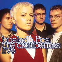 The Cranberries - Bualadh Bos: The Cranberries Live