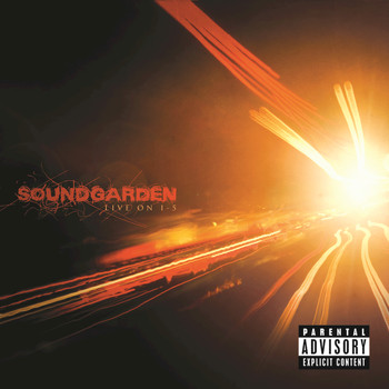 Soundgarden - Live On I-5 (Explicit Version)