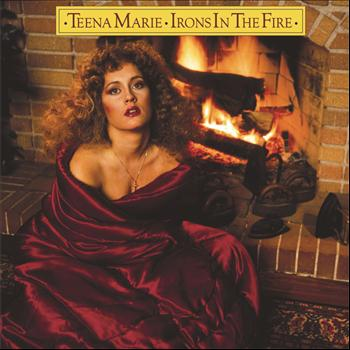 Teena Marie - Irons In The Fire (Expanded Edition)