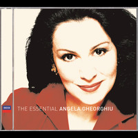 Angela Gheorghiu - Angela Gheorghiu: The Essential Collection