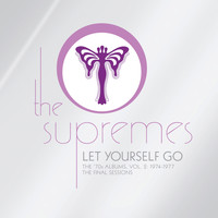 The Supremes - Let Yourself Go: The '70s Albums, Volume 2 1974-1977 The Final Sessions
