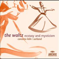 SARBAND - The Waltz - Ecstasy and Mysticism