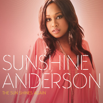 Sunshine Anderson - The Sun Shines Again