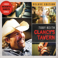 Toby Keith - Clancy's Tavern (Deluxe Edition)