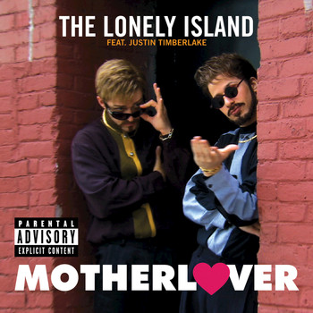 The Lonely Island / Justin Timberlake - Motherlover (Explicit Version)