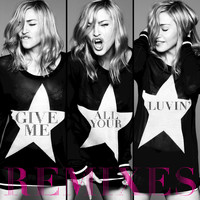 Madonna / M.I.A. / Nicki Minaj - Give Me All Your Luvin' (Remixes)