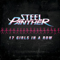 Steel Panther - 17 Girls In A Row (Edited Version)