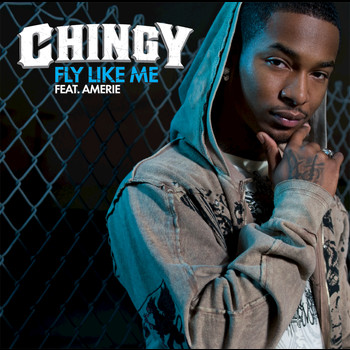 Chingy / Amerie - Fly Like Me (Explicit)