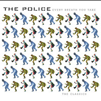 The Police - Every Breath You Take The Classics