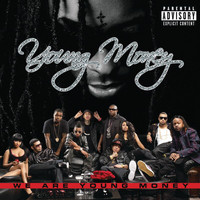 Young Money - We Are Young Money (Explicit Version)