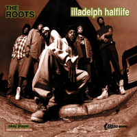 The Roots - Illadelph Halflife (Explicit)