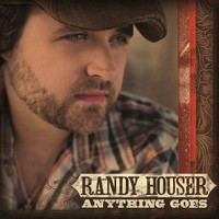 Randy Houser - Anything Goes