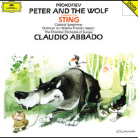 Sting - Prokofiev: Peter and the Wolf; Classical Symphony Op.25; March Op.99; Overture Op.34