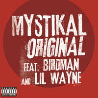 Mystikal / Birdman / Lil Wayne - Original (Explicit Version)