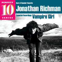 Jonathan Richman - Vampire Girl: Essential Recordings
