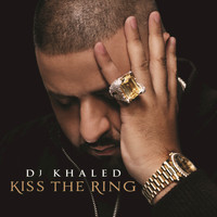DJ Khaled - Kiss The Ring (Deluxe)
