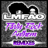 LMFAO / GoonRock / Lauren Bennett - Party Rock Anthem (Remixes)
