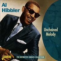 Al Hibbler - Unchained Melody: The Definitive Singles Collection