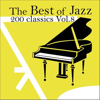 Various Artists - The Best of Jazz 200 Classics, Vol.8