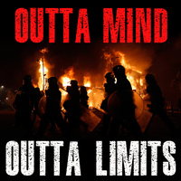 Outta Limits - Outta Mind (Explicit)