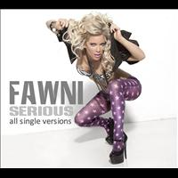 Fawni - Serious (Single Versions)