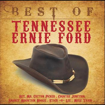 Tennessee Ernie Ford - Best Of Tennessee Ernie Ford