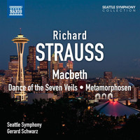 Seattle Symphony Orchestra - Strauss: Macbeth - Dance of the Seven Veils - Metamorphosen