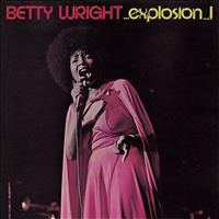 Betty Wright - Explosion