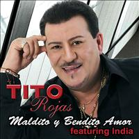 Tito Rojas - Maldito Y Bendito Amor (Versión Salsa) (feat. India) - Single