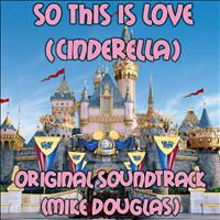 Mike Douglas - So This Is Love