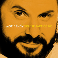 Moe Bandy - You're Part of Me