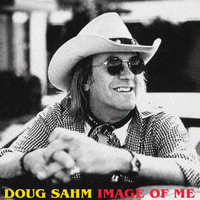 Doug Sahm - Image of Me