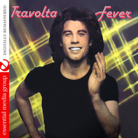 John Travolta - Travolta Fever (Digitally Remastered)