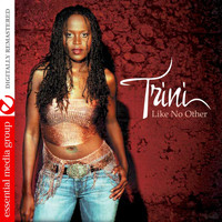 Trini - Like No Other (Digitally Remastered)