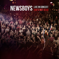 Newsboys - Live In Concert: God's Not Dead (Live)