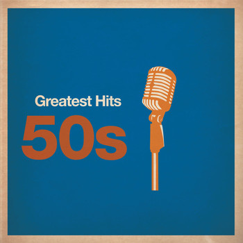 Various Artists - Greatest Hits: 50s