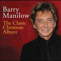 Barry Manilow - The Classic Christmas Album