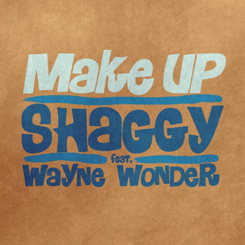 Shaggy - Make Up feat. Wayne Wonder