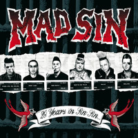 Mad Sin - 20 Years In Sin Sin