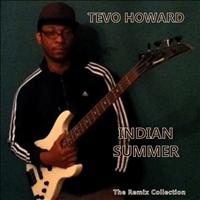 Tevo Howard - Indian Summer
