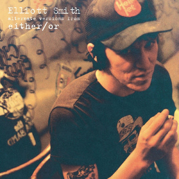 Elliott Smith - Alternate Versions from Either/Or - EP
