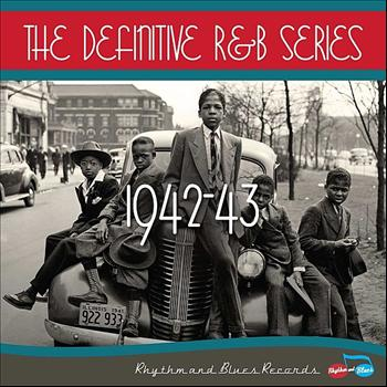 Various Artists - The Definitive R&B Series – 1942-1943