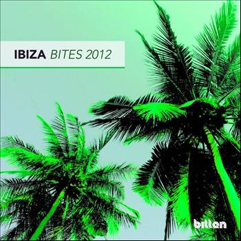Various Artists - Bitten Presents: Ibiza Bites 2012