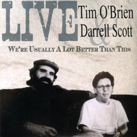 Tim O'brien - We're Usually A Lot Better Than This