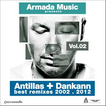 Various Artists - Antillas & Dankann Best Remixes 2002 - 2012, Vol. 2