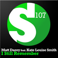 Matt Darey feat. Kate Louise Smith - I Still Remember (MuseArtic Radio Edit)